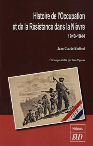 Histoire de l'Occupation et de la Résistance dans la Nièvre : 1940-1944