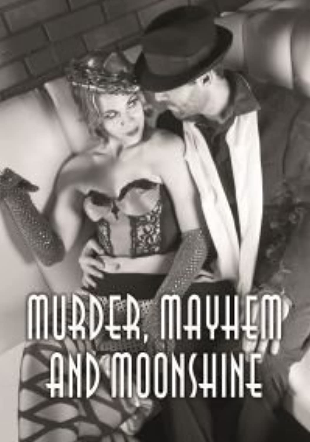 Murder, Mayhem and Moonshine  murder mystery game for 8 players