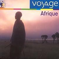 Voyage - Afrique (アフリカ)