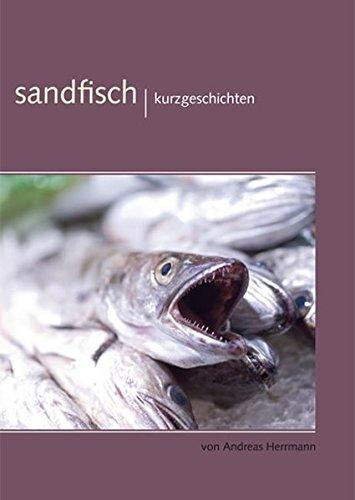 Sandfisch: Kurzgeschichten