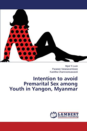 Intention to avoid Premarital Sex among Youth in Yangon, Myanmar