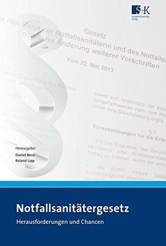 Notfallsanitätergesetz (NotSanG): Herausforderungen und Chancen