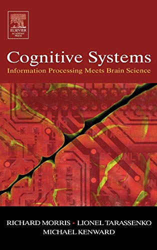 Cognitive Systems - Information Processing Meets Brain Science