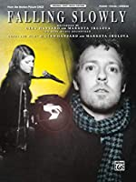Falling Slowly: From the Motion Picture ONCE : Piano Vocal Chords (Original Sheet Music)