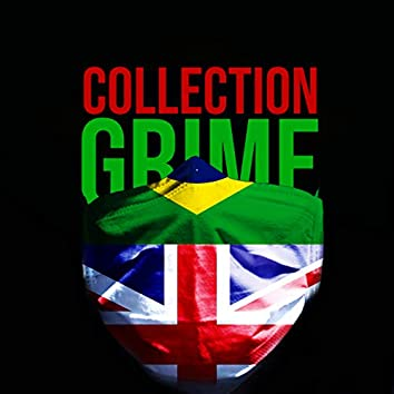 Grime Collection