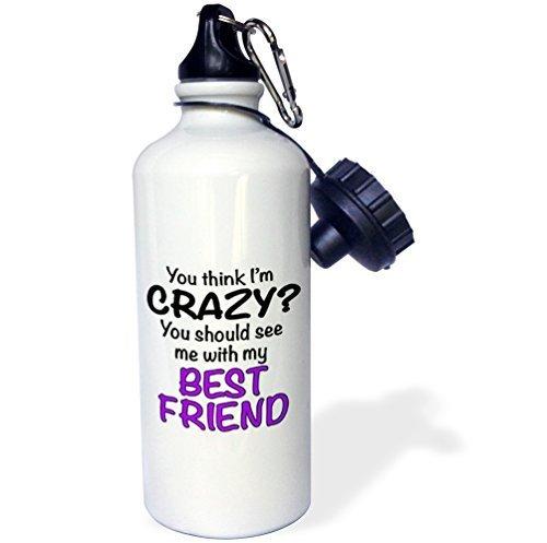 Cukudy Water fles geschenk, je denkt dat ik gek je moet zien mij met mijn beste vriend paars wit roestvrij staal waterfles voor vrouwen mannen 21 oz