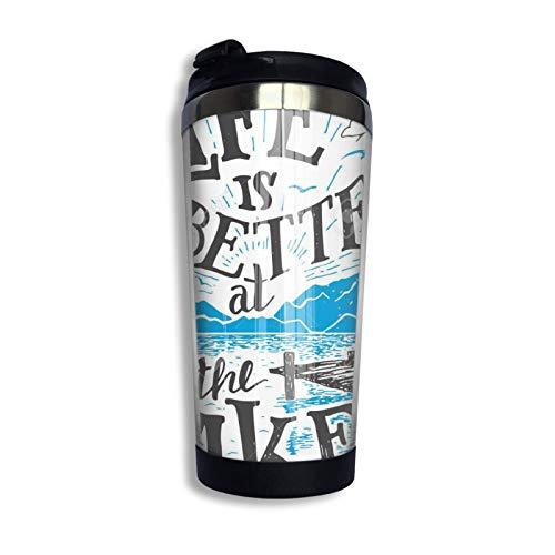 Vaso de acero inoxidable Vaso aislado Vaso Vaso Copa de agua de doble pared La vida es mejor en la cabaña viva junto al lago del lago