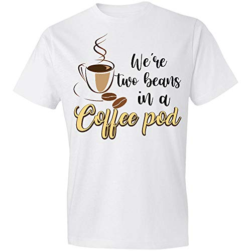 AZSTEEL Two Beans in A Coffee Pod I LL Bean Yours Forever T-Shirt,Gift