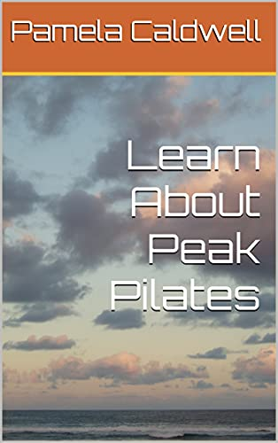 Learn About Peak Pilates (English Edition)