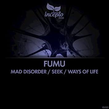 Mad Disorder / Seek / Ways of Life