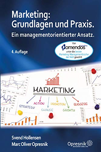 Marketing: Grundlagen und Praxis: Ein managementorientierter Ansatz (Opresnik Management Guides, Band 24)