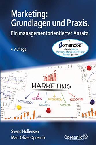 Marketing: Grundlagen und Praxis: Ein managementorientierter Ansatz