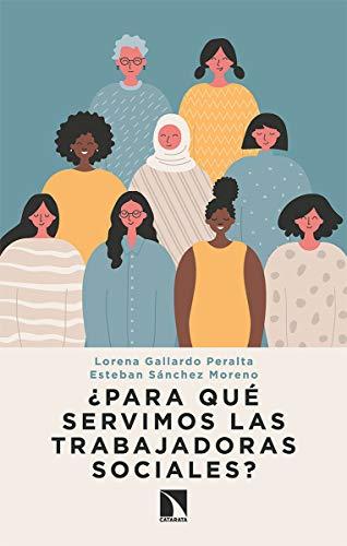 ¿Para qué servimos las trabajadoras sociales?: 789 (Mayor)