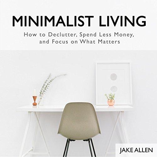 Minimalist Living audiobook cover art
