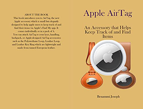 Apple AirTag : An Accessory that Helps Keep Track of and Find Items (English Edition)