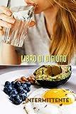 Libro di digiuno intermittente (Italian Edition)