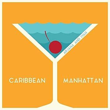Caribbean Manhattan