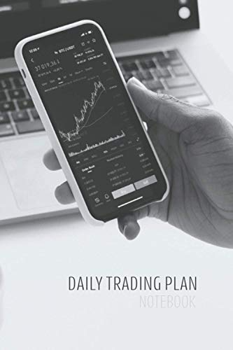 Daily Trading Plan Notebook: Currency Trading Journal