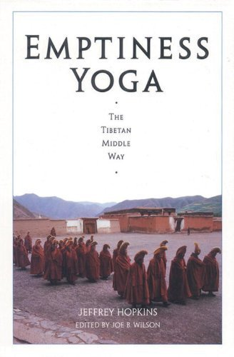 Emptiness Yoga: The Tibetan Middle Way by Hopkins, Jeffrey (1995) Paperback