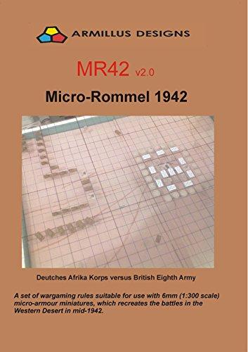 MIcro-Rommel 1942 MR42 v2.0: Deutsches Afrika Korps vs British 8th Army (English Edition)