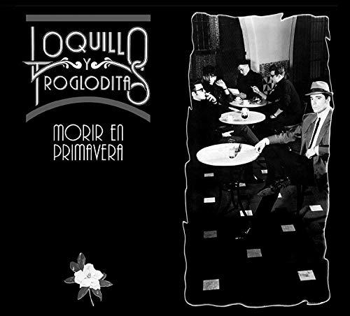 Loquillo Y Los Trogloditas - Morir En Primavera (CD + LP-Vinilo)
