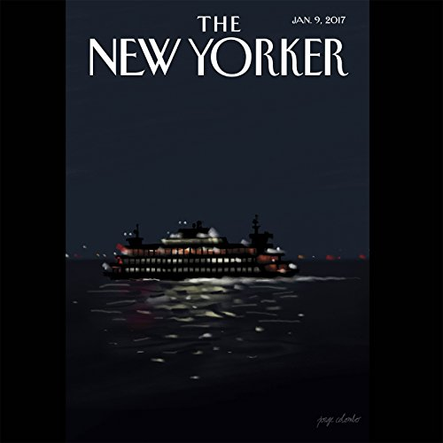 The New Yorker, January 9th 2017 (Kelefa Sanneh, Nicholas Schmidle, Joan Acocella) audiobook cover art