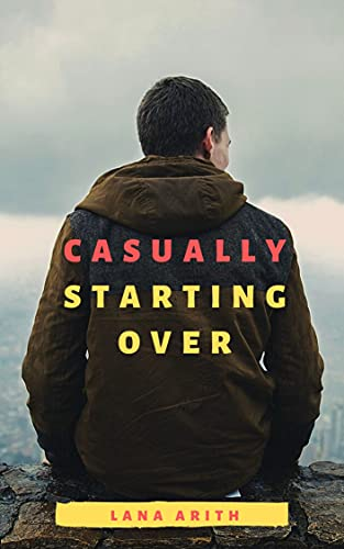 Casually Starting Over (English Edition)