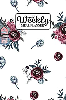 Weekly Meal Planner: Meal Planning Journal Notebook with Grocery Shopping List for the Week - Wine Red Rose (Organizer Log to Track and Plan Your Meals - Pretty Floral)