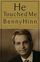 he touched me benny hinn