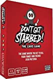 Don't Get Stabbed!: The Party Game Where You Get to Kill Your Family and Friends (for Pretend). Exciting Adult Card Game...