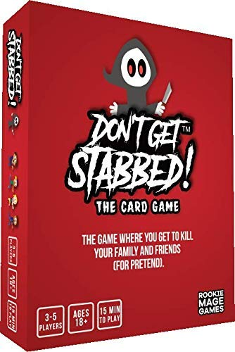 Don't Get Stabbed!: The Party Game Where You Get to Kill Your Family and Friends (for Pretend)....