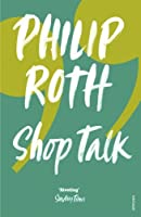 Shop Talk by Philip Roth(2002-09-01)