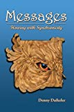 Messages: Flowing with Synchronicity (English Edition)...