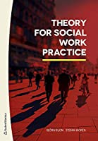 Theory for Social Work Practice
