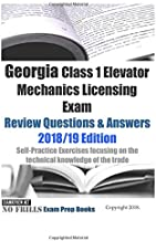 Georgia Class 1 Elevator Mechanics Licensing Exam Review Questions & Answers: Self-Practice Exercises focusing on the technical knowledge of the trade