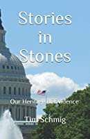 Stories in Stones: Our Heritage of Evidence
