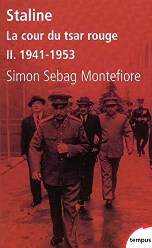 Staline La cour du Tsar rouge - tome 2 1941-1943 (2): 1941-1953