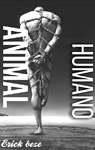 ANIMAL HUMANO