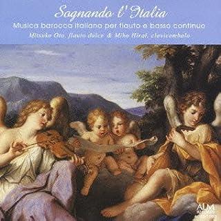 イタリアへの夢 イタリア・バロック室内楽撰集