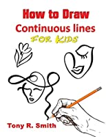 How to Draw Continuous lines for Kids: Step By Step Techniques