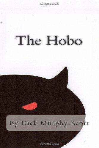 Book: The Hobo by Dick Murphy-Scott