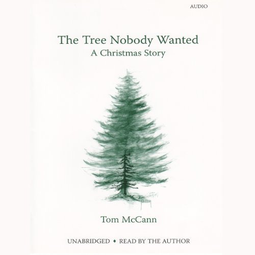 The Tree Nobody Wanted audiobook cover art
