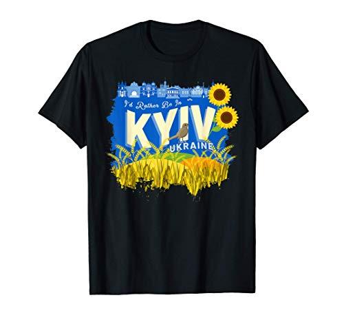 Prefiero estar en Kiev, Ucrania - Recuerdo de Ucrania Camiseta