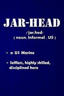 Jar-Head :: Keepsake Journal for Marines, Navy Sailor gift, Deployment Gifts for Him Her, New Recruit Training Notebook Gi...