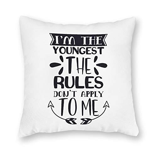 qidushop Funda de almohada de lona, Im The Youngest The Rules, funda de cojín decorativa de lona de 45,7 x 45,7 cm, decoración del hogar para sofá