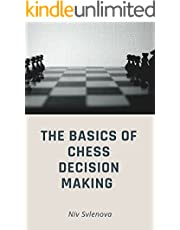 The basics of chess decision making (English Edition)