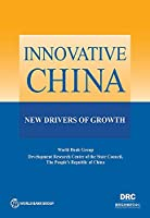 Innovative China: New Drivers of Growth