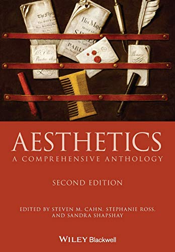 Compare Textbook Prices for Aesthetics: A Comprehensive Anthology Blackwell Philosophy Anthologies 2 Edition ISBN 9781118948323 by Ross, Stephanie,Cahn, Steven M.,Shapshay, Sandra L.