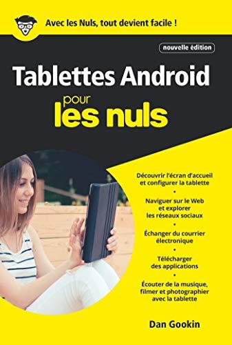 Tablettes Android pour les Nuls poche, nouvelle édition (French Edition)