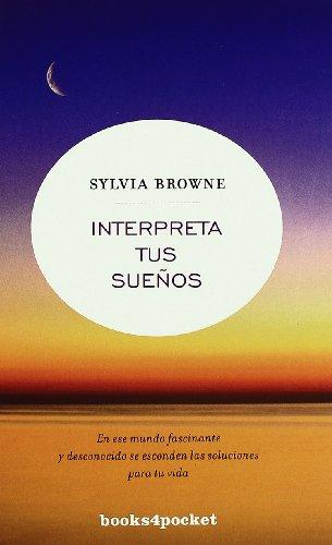 Interpreta tus sueños (Books4pocket crec. y salud)